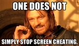 One does not simply stop screen cheating mordor boromir
